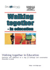 Walk Together - Education
